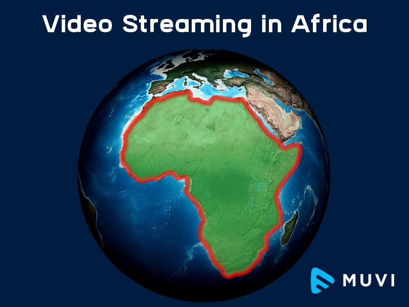 Trends in the African video streaming market