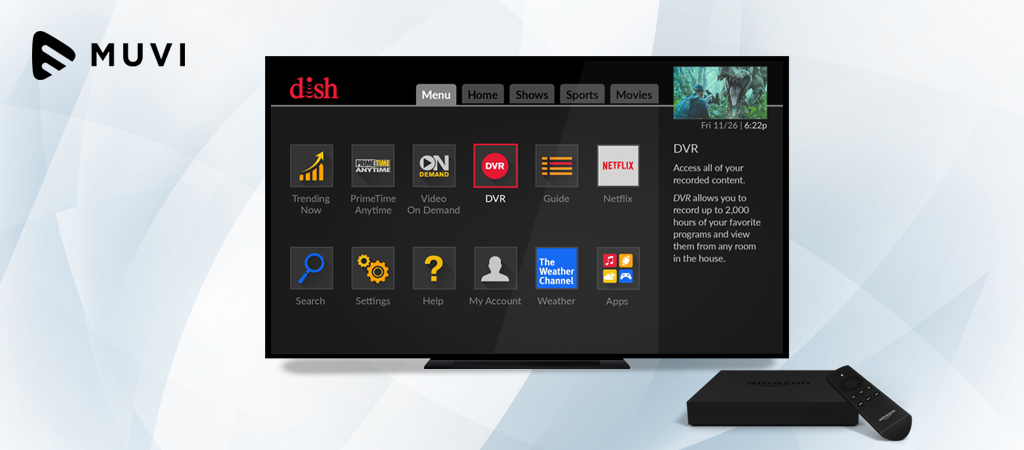 Dish App Streams Live TV, VOD to Amazon's Fire TV