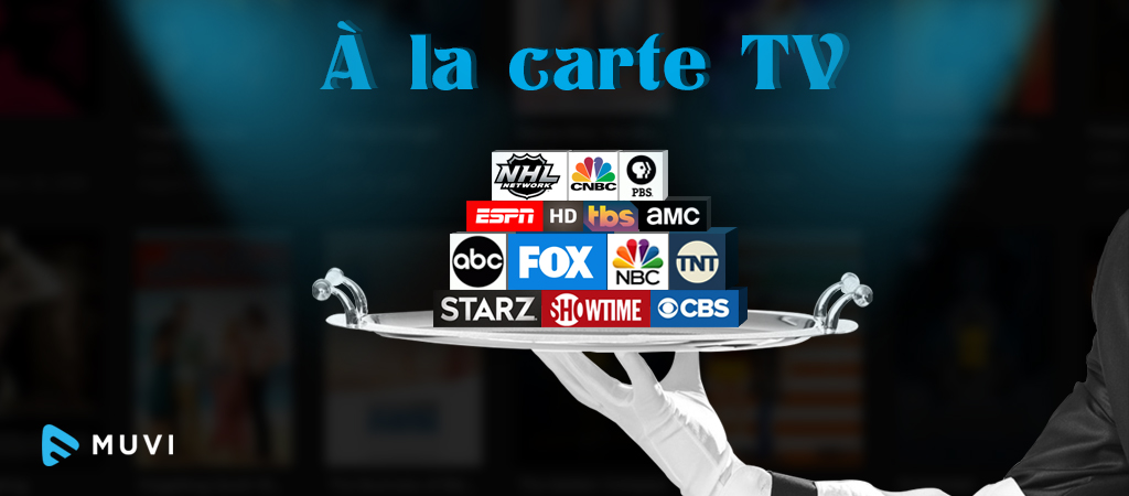 Get the lowdown on À la carte TV