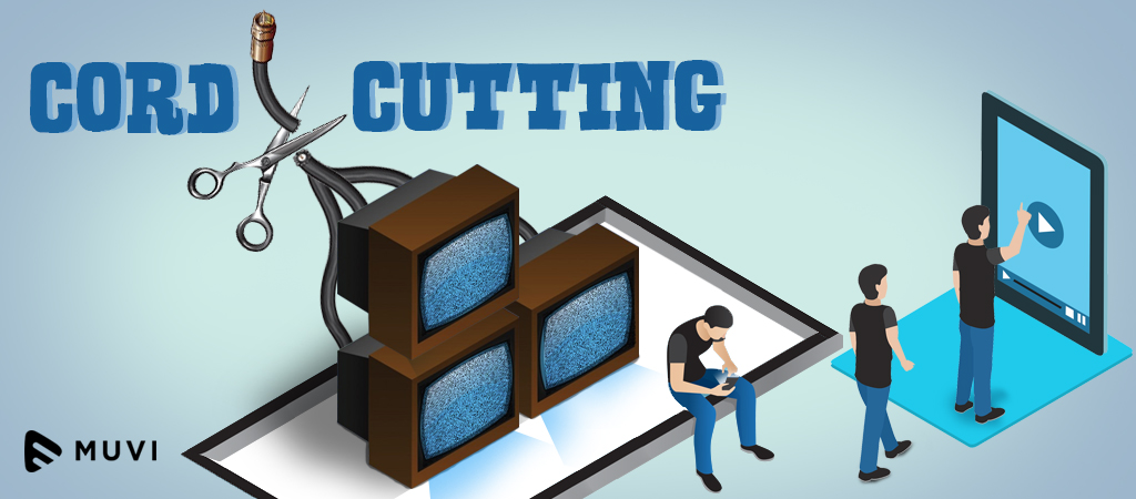 Cord cutting - History, Current Scenario and What to expect in the future