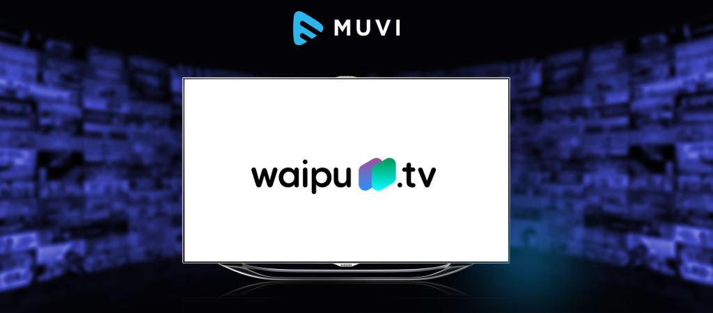 Waipu.tv signs more than 260,000 households for its IPTV Service