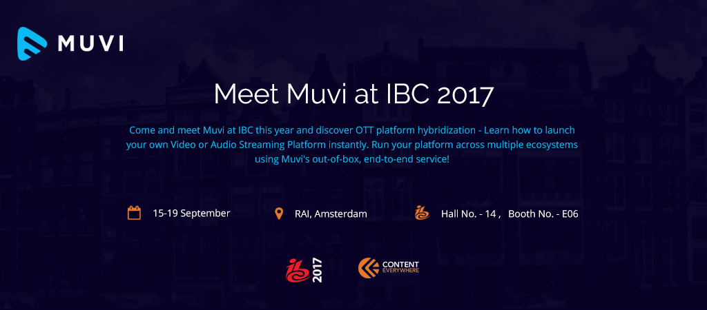 Muvi welcomes you at IBC 2017.