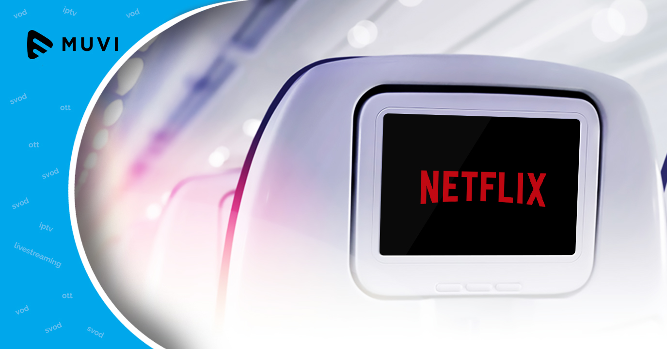 Netflix Inflight 2.0 launched at APEX Expo, California