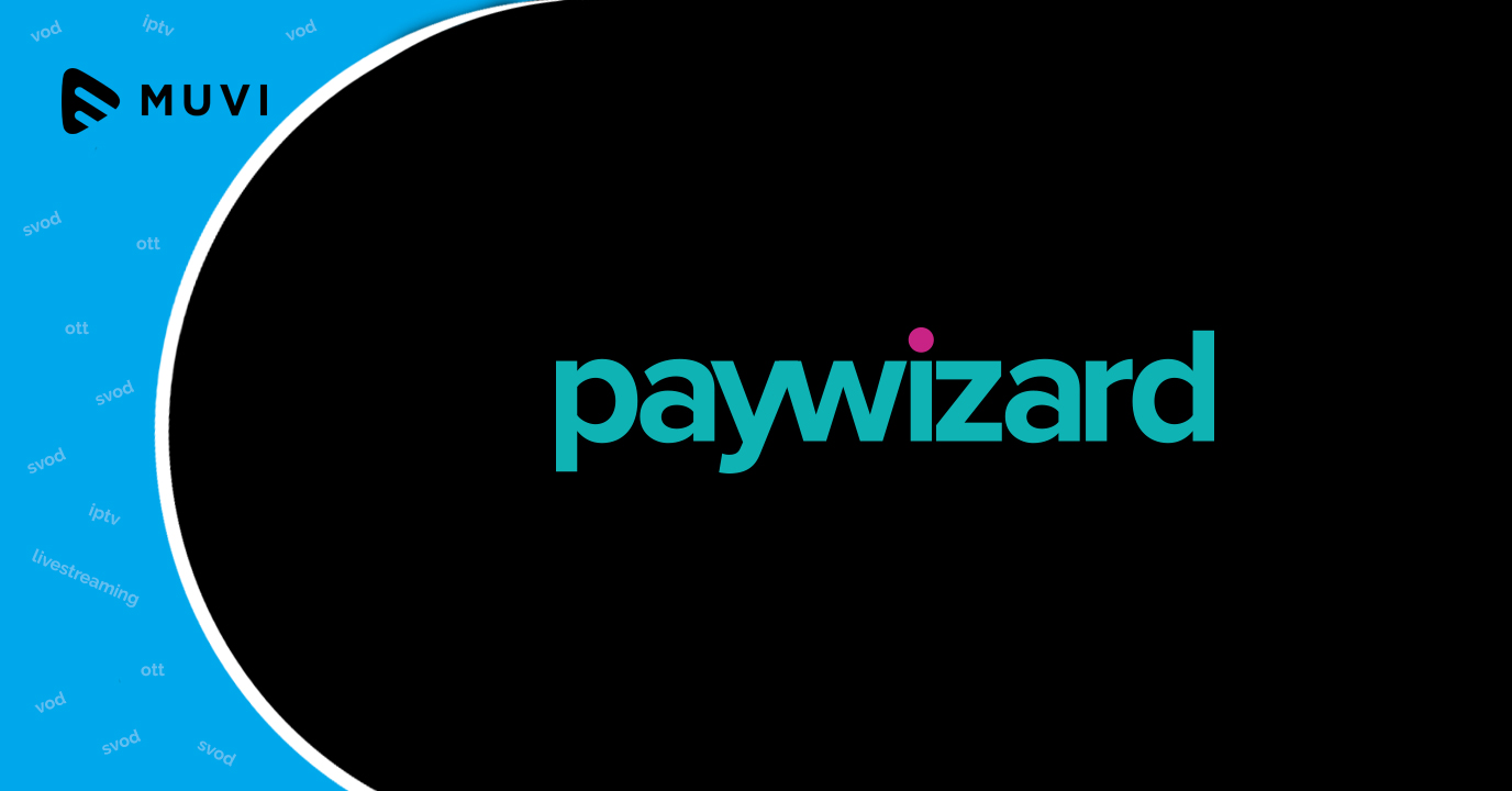 Paywizard secures funding to innovate PPV and subscription solutions