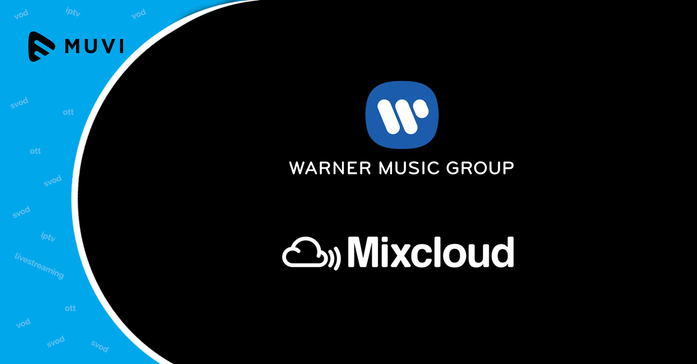Warner Music Group and Mixcloud sign Licensing Deal