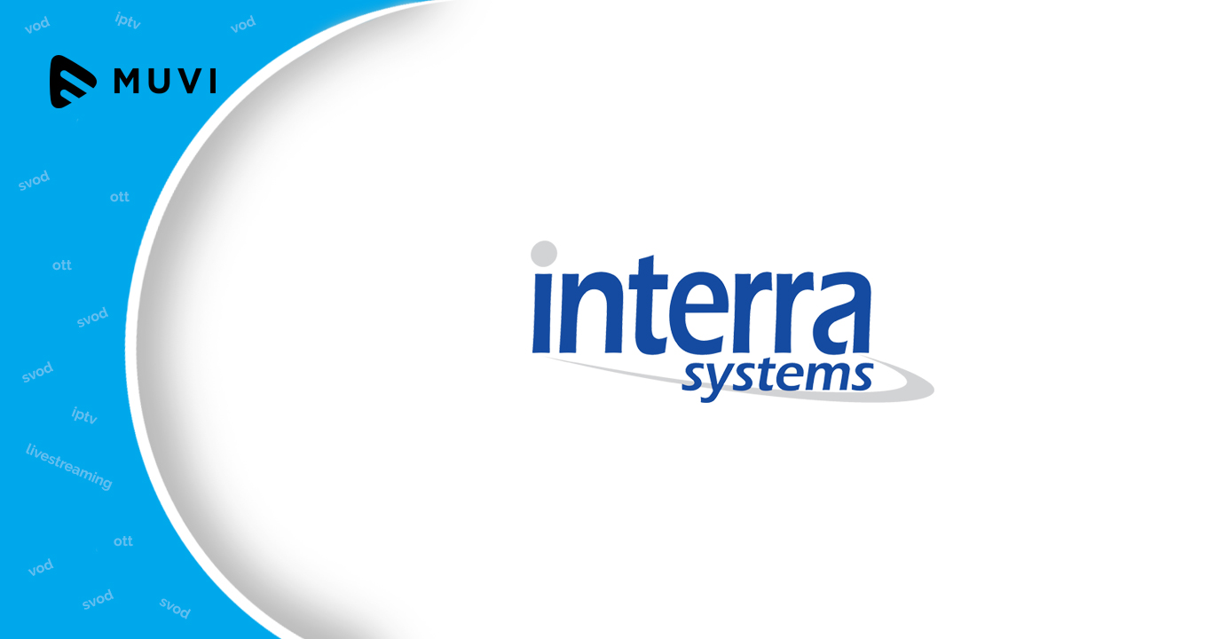 Interra Systems launches ORION - OTT Edge Performance Monitor (EPM)