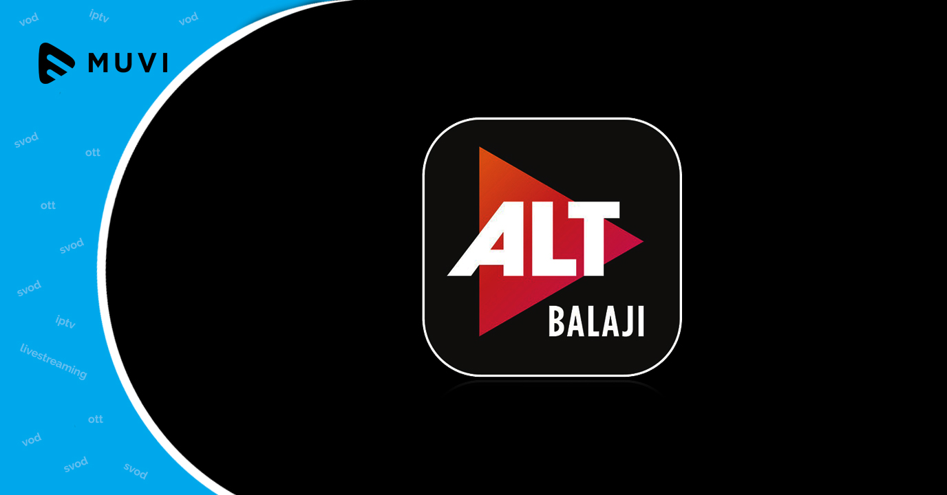 ALTBalaji among the top 3 revenue earning video streaming apps