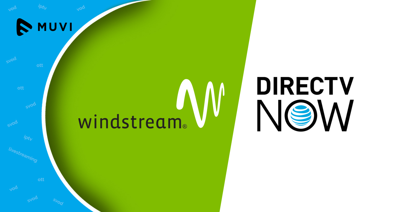Windstream ties up with DirecTV Now to deliver OTT content