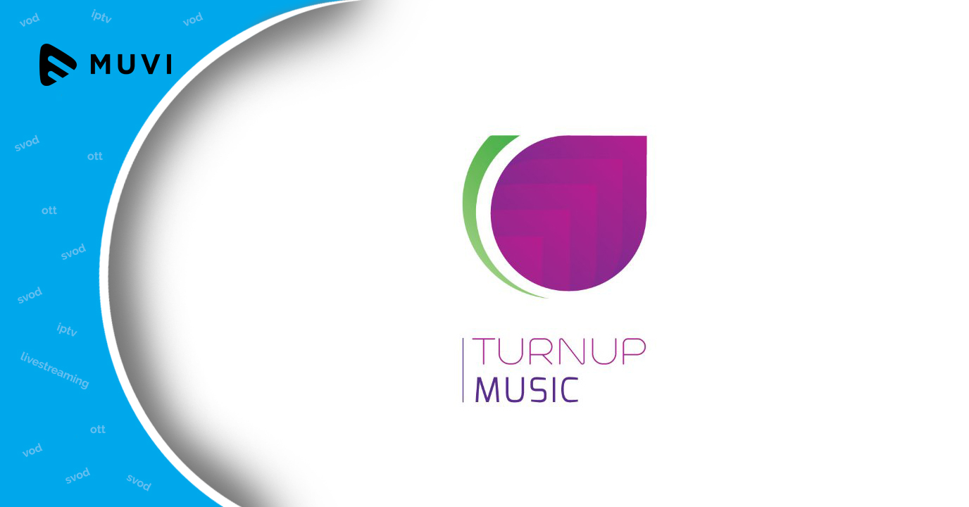 TurnUp music to launch streaming service
