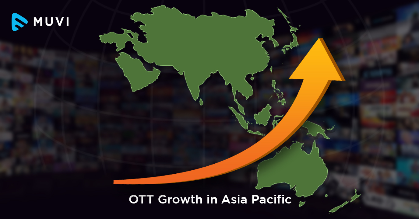 Asia Pacific OTT market leaping ahead