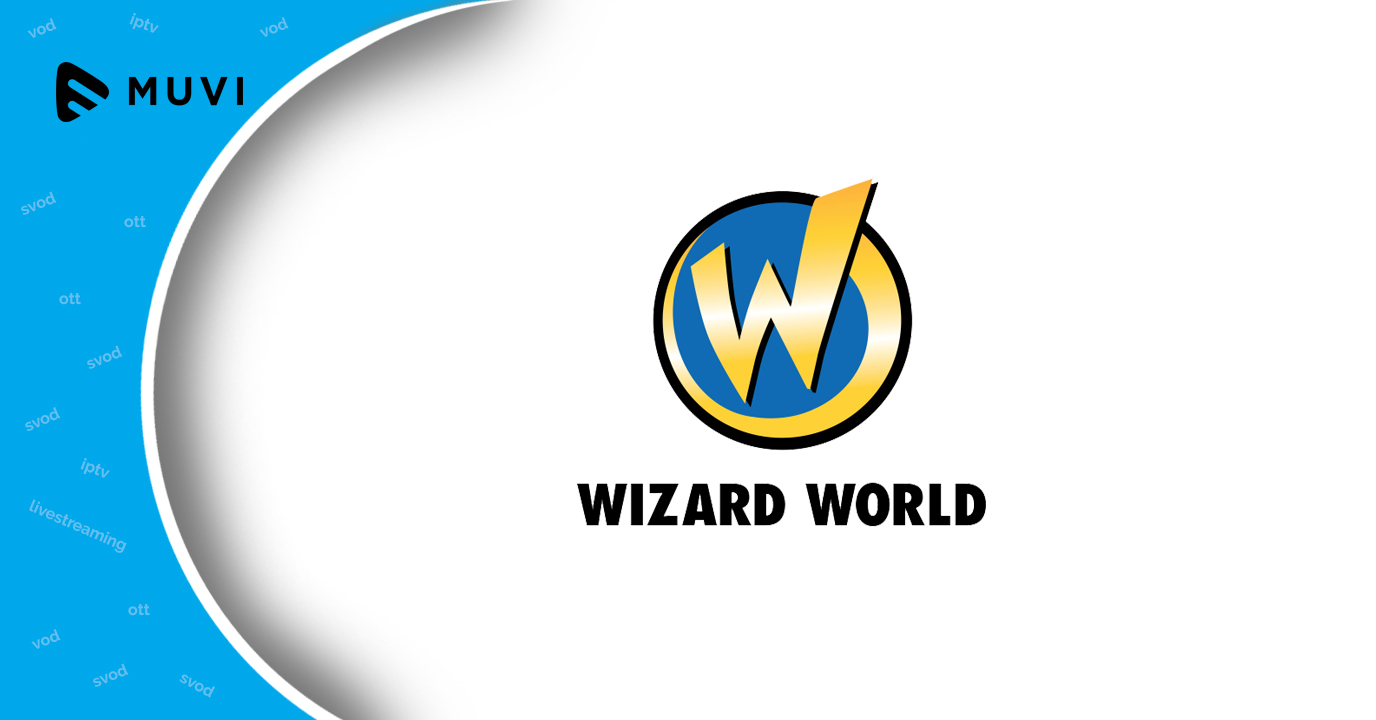 Wizard World to launch SVOD service for English speaking audience in China