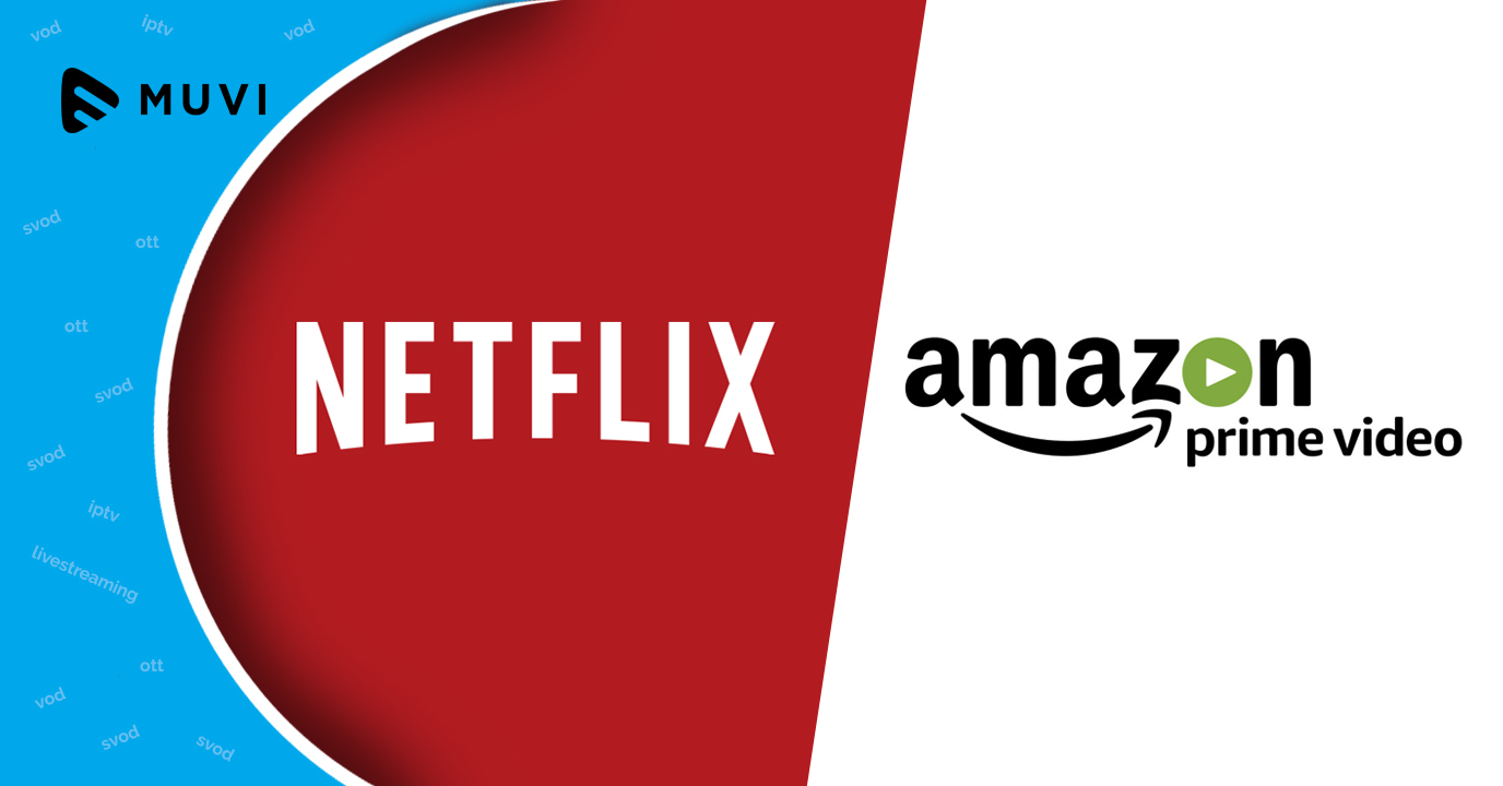 Amazon & Netflix to propel OTT revenues to $120 billion