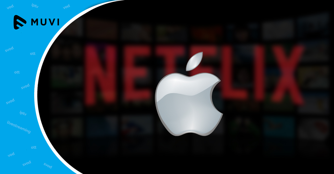 Apple may acquire Netflix