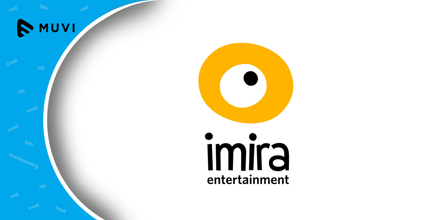 U.S. Hispanic, Latin American SVOD markets drive Imira Entertainment
