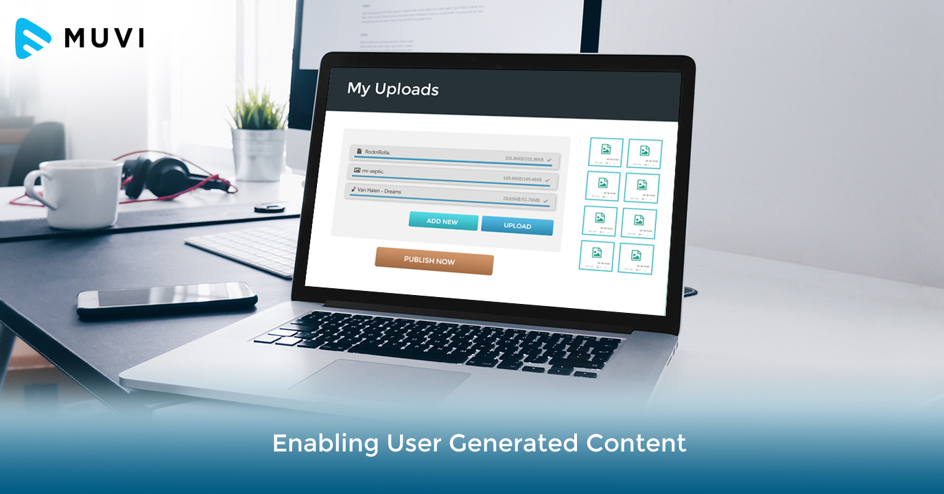 Enabling User Generated Content on Muvi