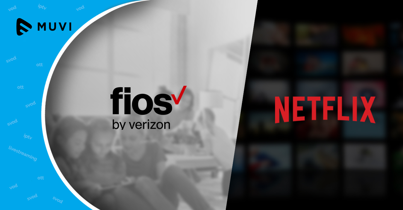 Verizon makes Netflix free for Fios customers