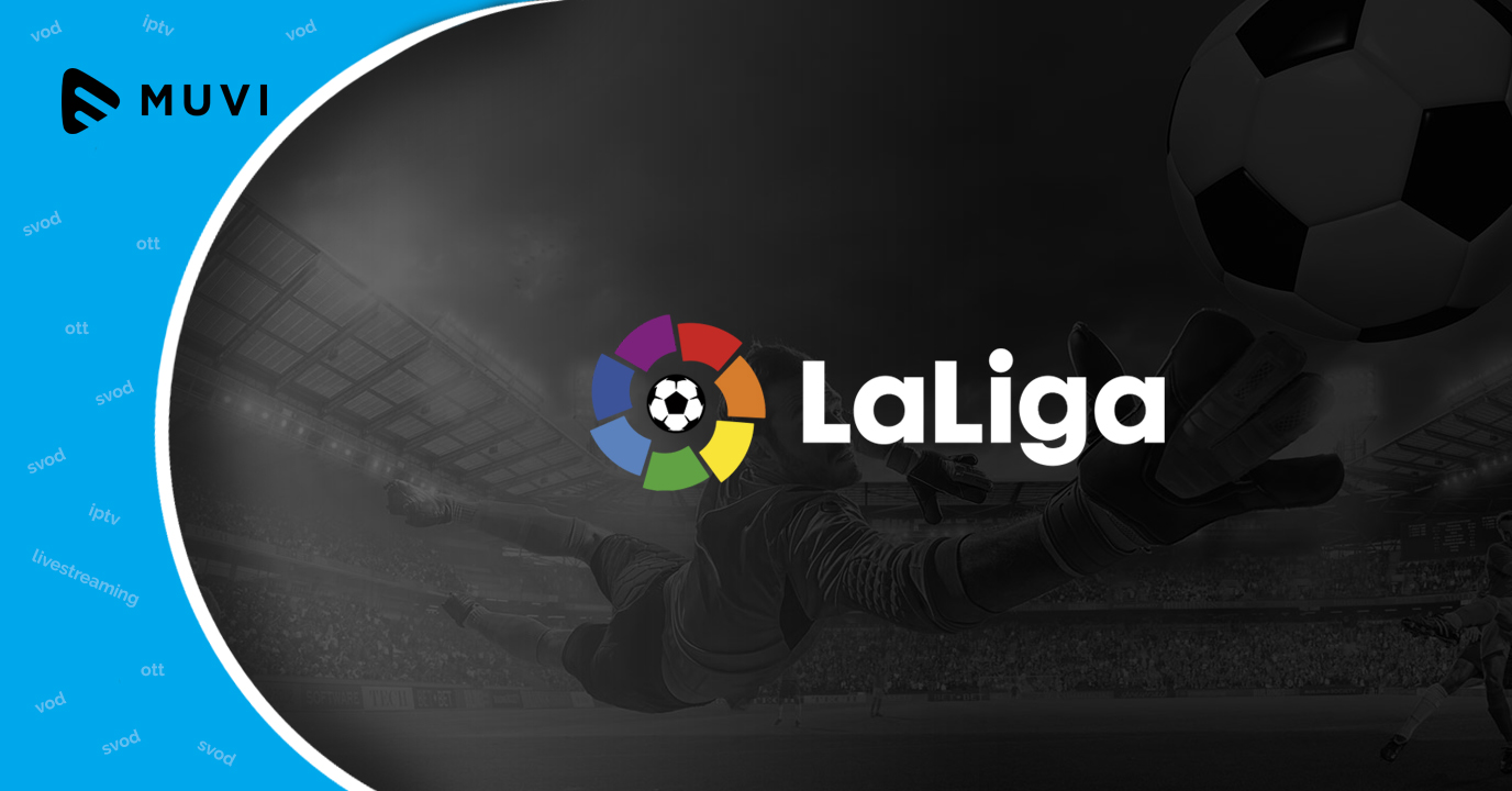 Spanish La Liga to launch OTT streaming service