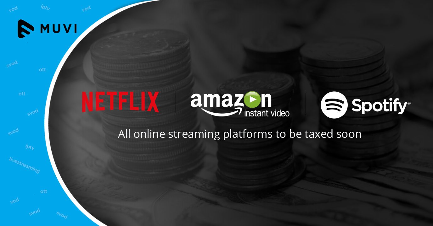 Netflix, Amazon Prime Video, Spotify to become taxable