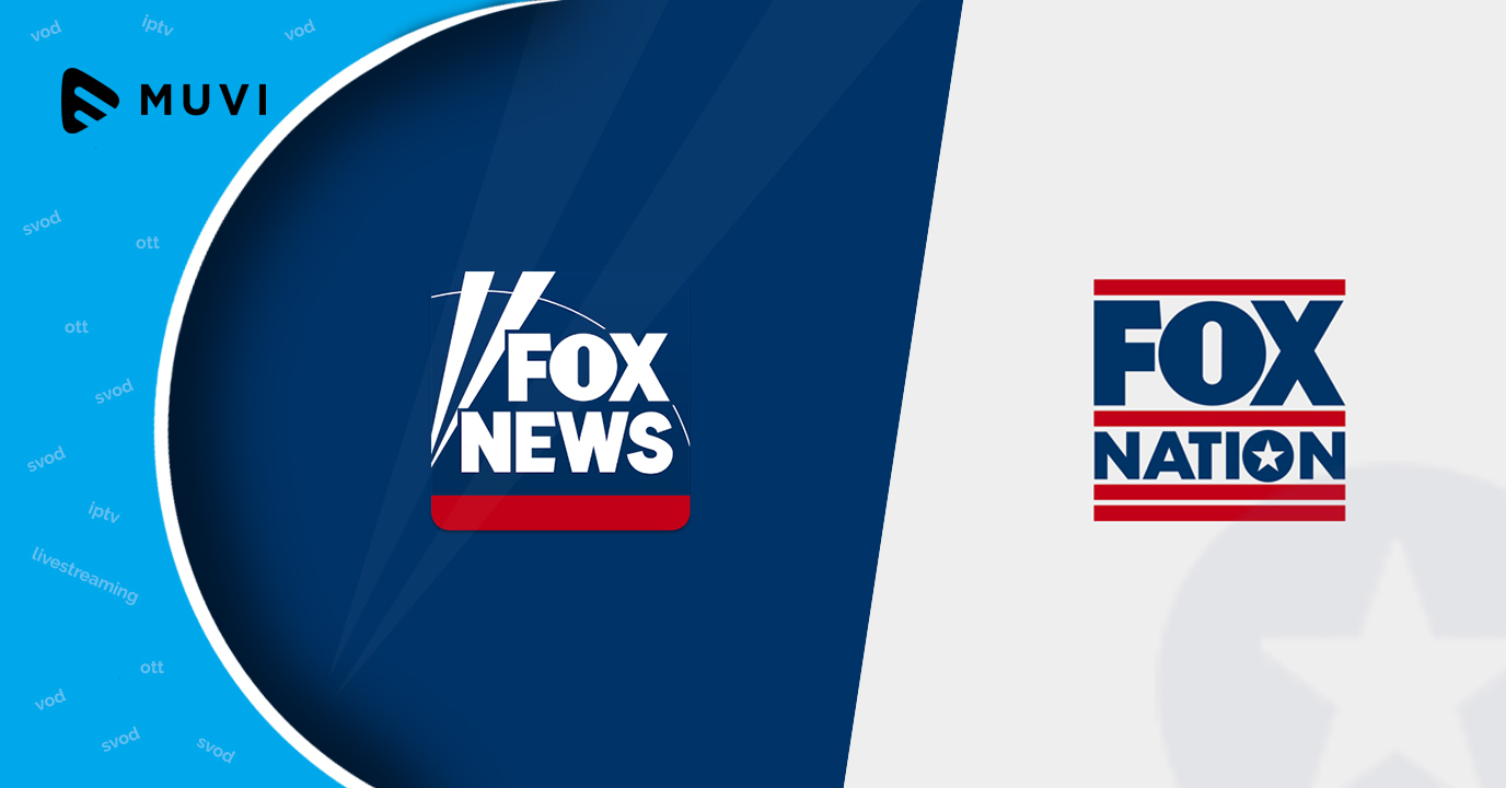 Fox News launches own OTT platform Fox Nation