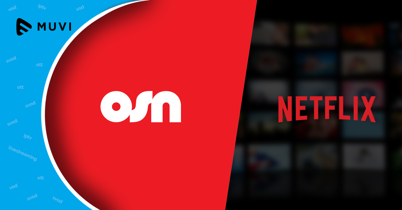 OSN becomes Netflix's first distribution partner in MENA