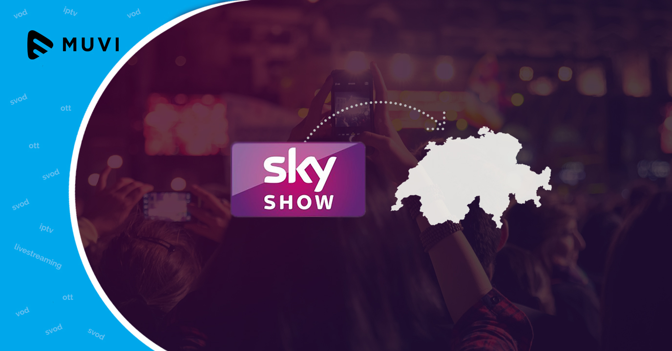 Sky launches OTT platform Sky Show in Switzerland