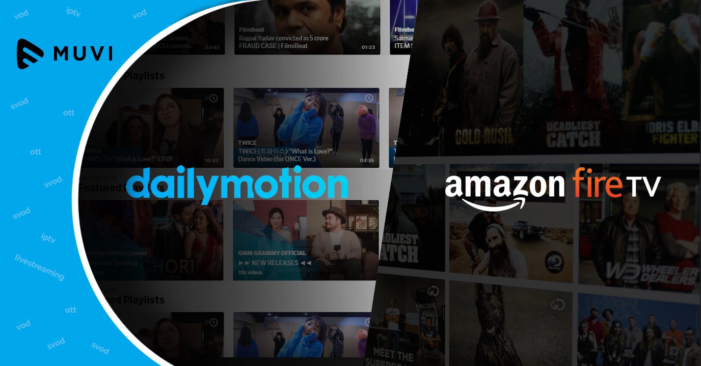 Dailymotion OTT App debuts on Amazon Fire TV and Fire TV Stick
