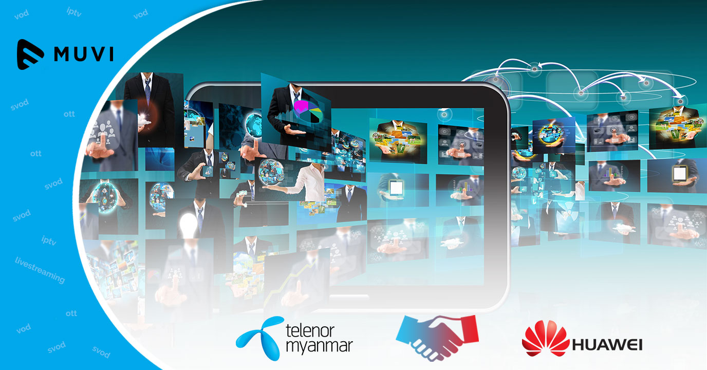 Telenor Myanmar launches online video streaming app with Huawei