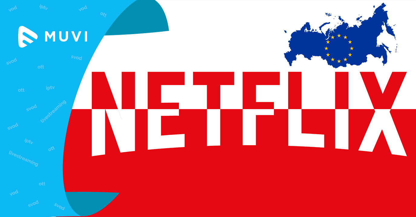 Unstoppable Netflix set to dominate European OTT market