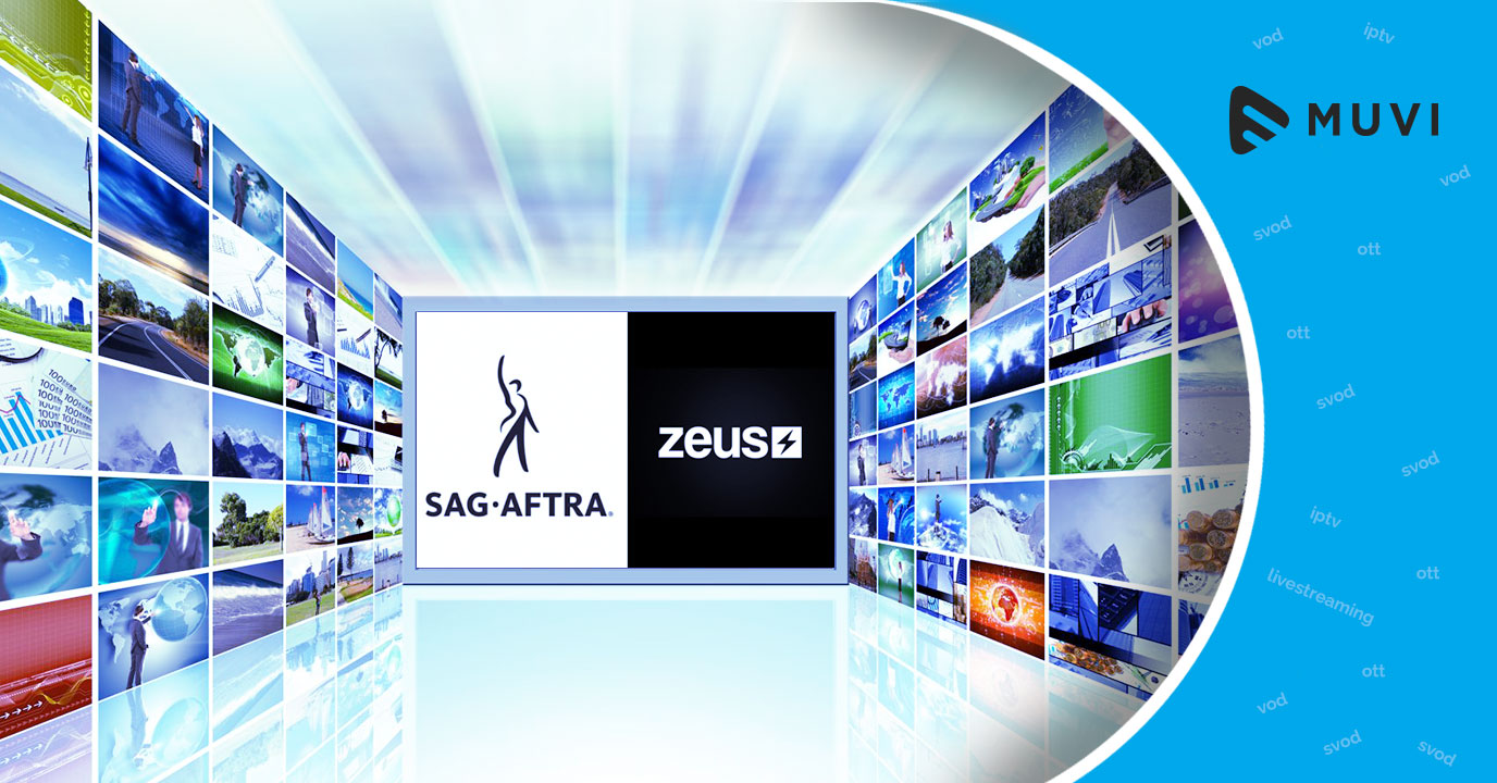 SAG-AFTRA inks deal with new VOD service Zeus