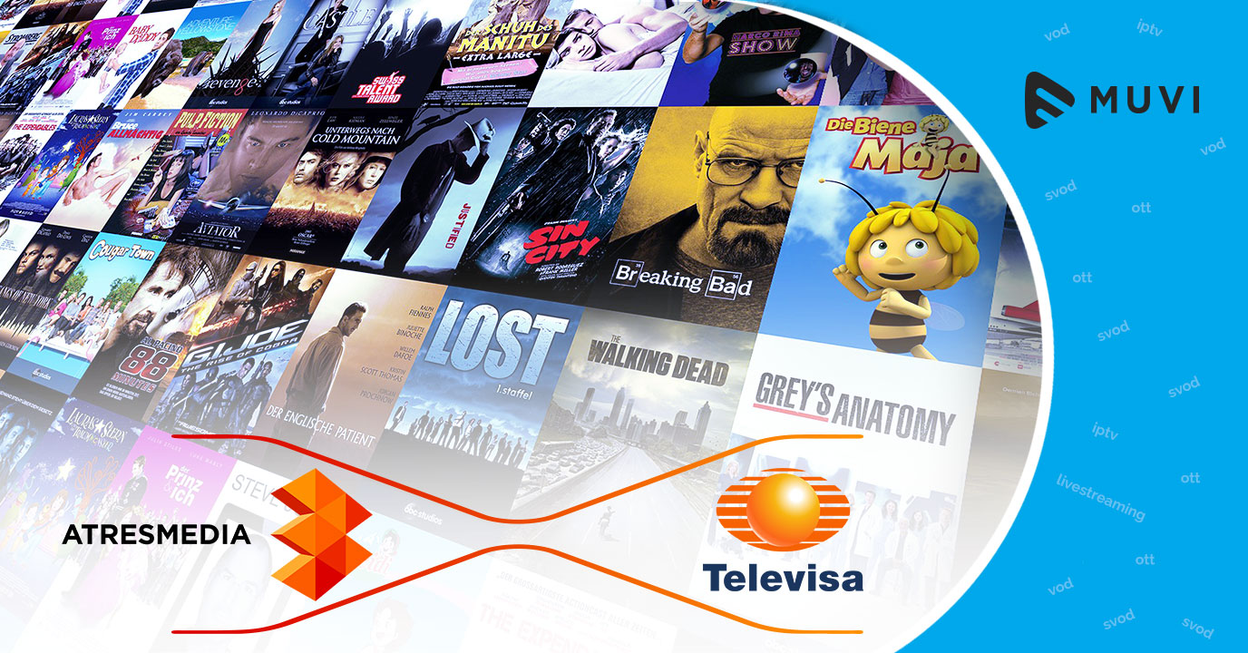 Atresmedia and Televisa team up to launch new SVOD service
