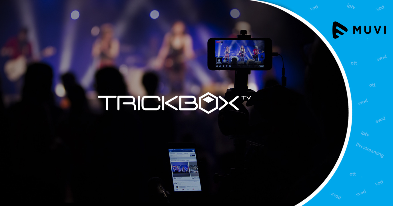 Trickbox TV expands into the live streaming market
