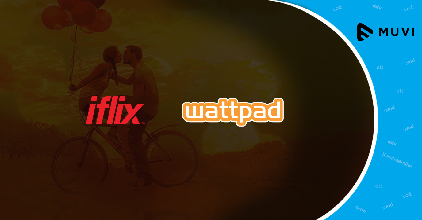 SVOD platform iflix partners with Wattpad to boost Indonesian content