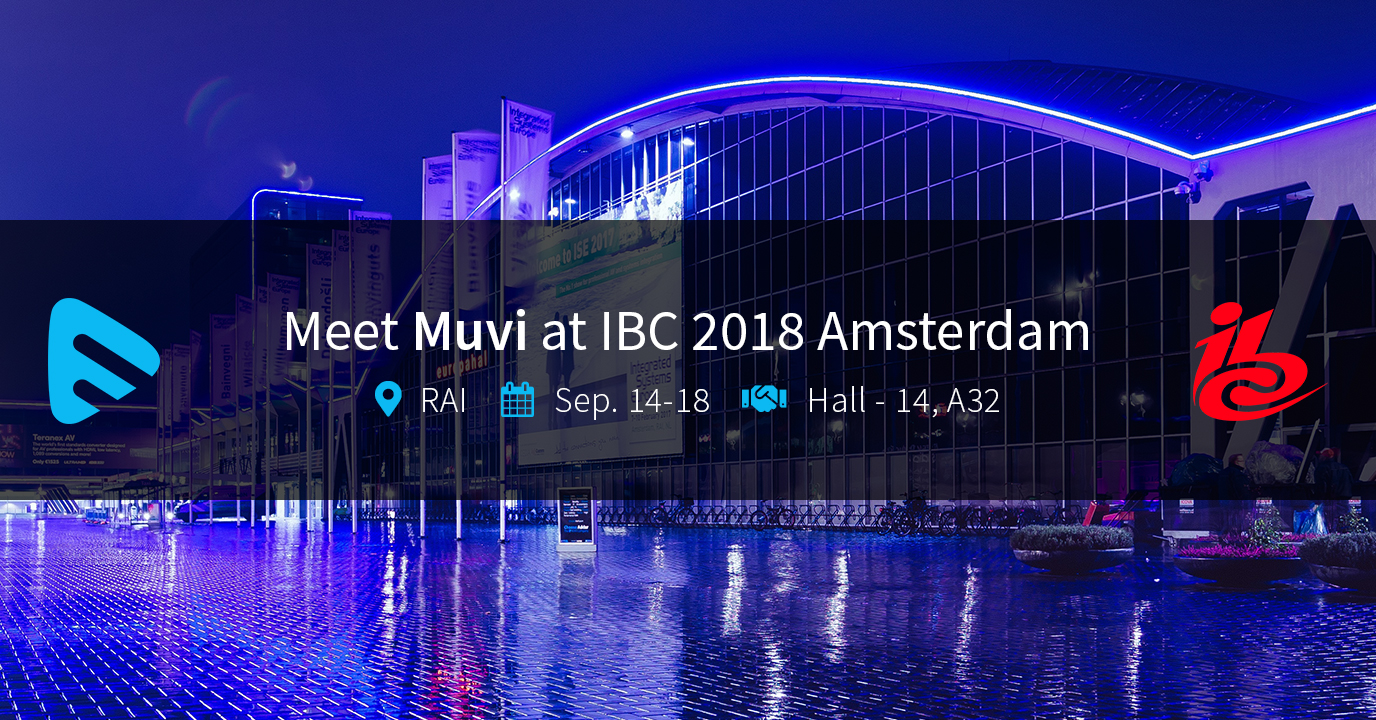Muvi takes the World's Fastest Deployable Hybrid OTT Platform to IBC 2018
