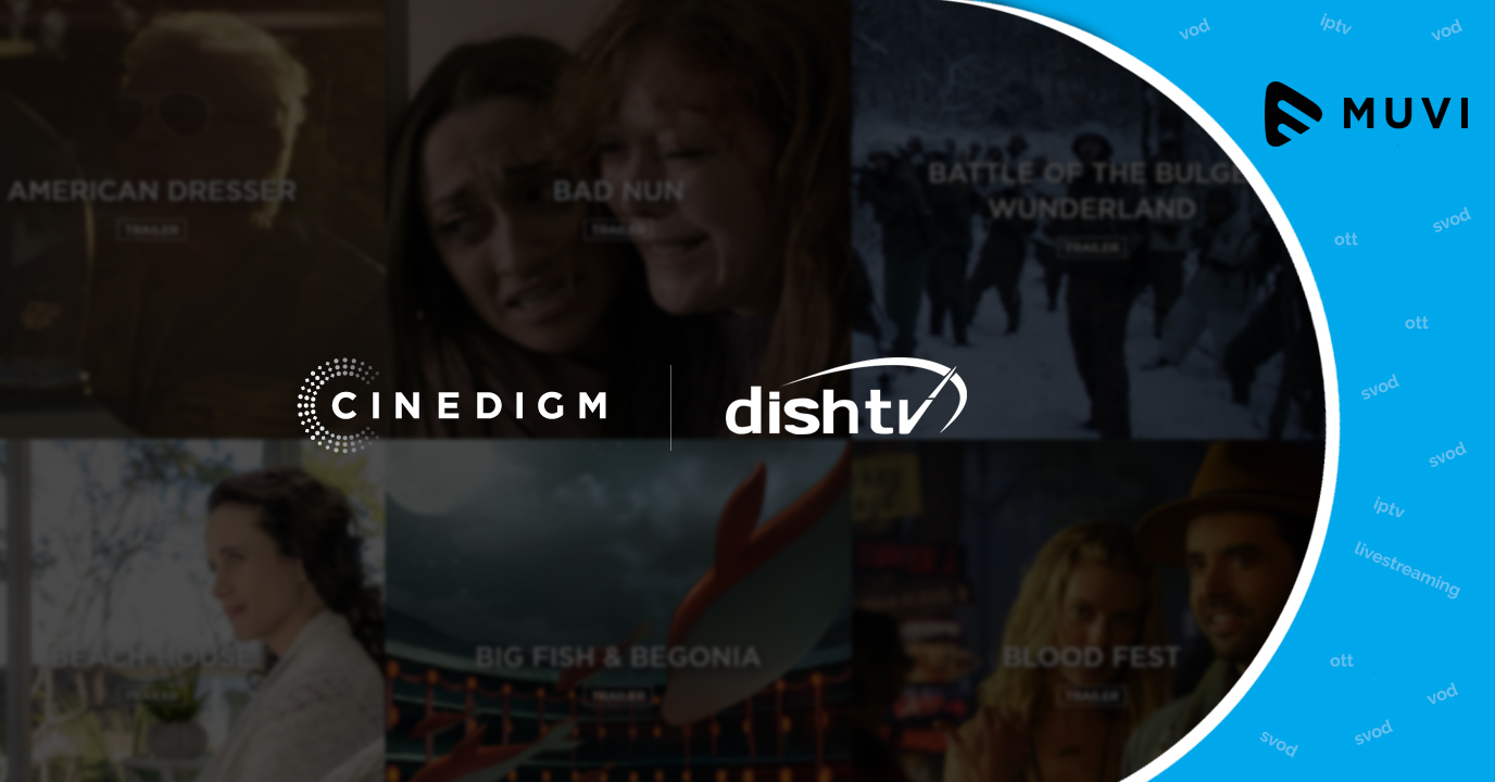 Cinedigm announces major SVOD collaboration with Dish Network