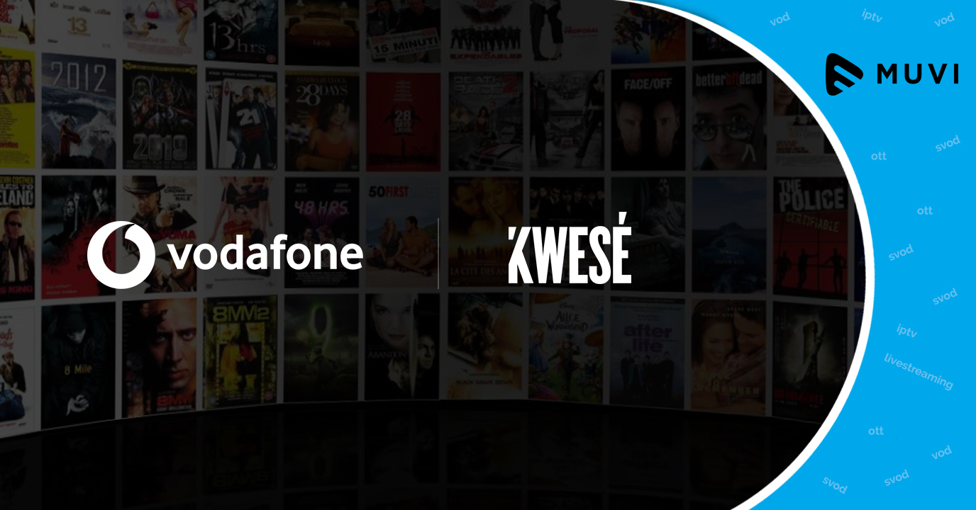 Vodafone partners with Kwesé for VoD offerings