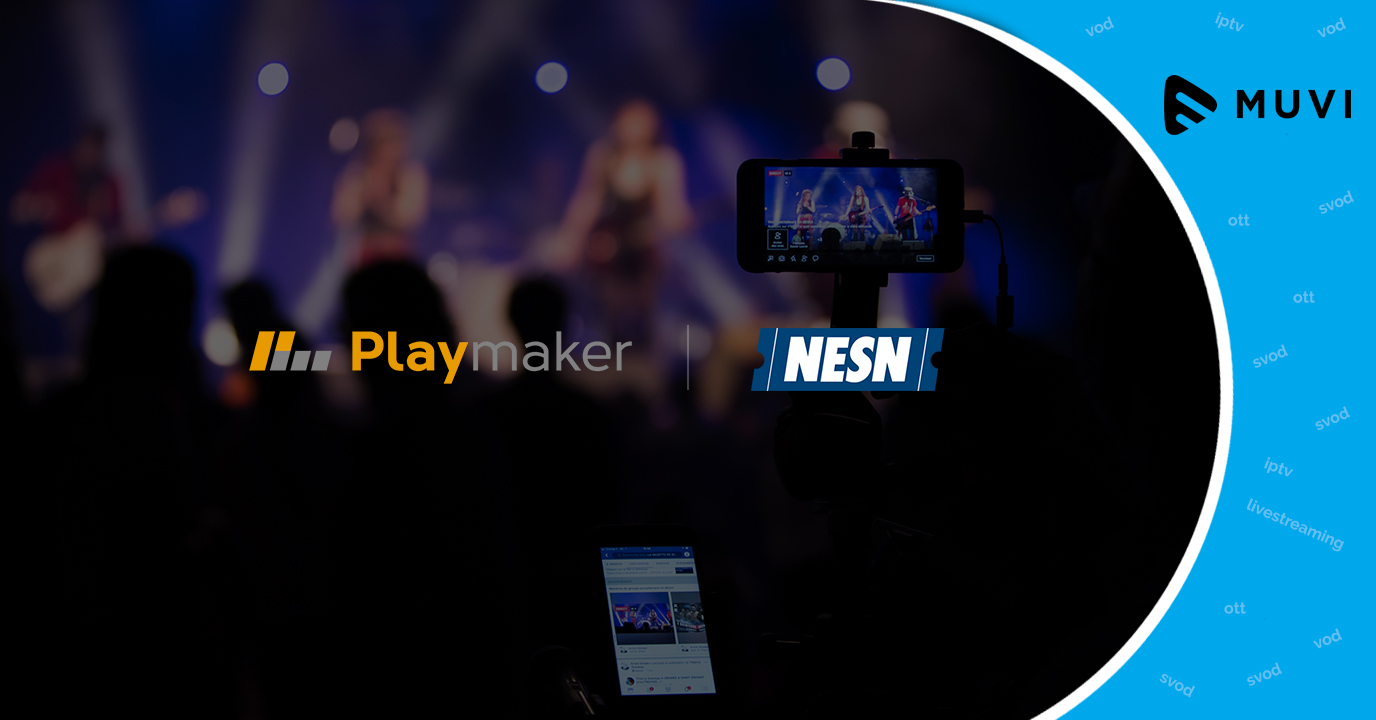 Playmaker Media collaborates with NESN to launch live streaming platform