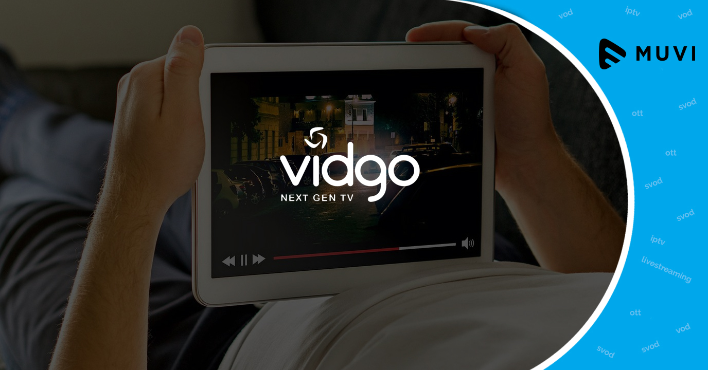 OTT service Vidgo nears debut of live streaming TV service