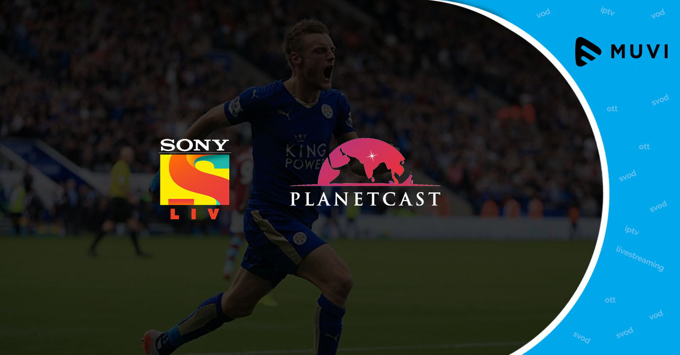 SonyLIV partners with Planetcast for sports live streaming service