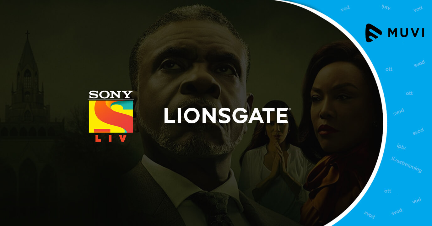 SonyLIV inks strategic deal with Lionsgate to boost its SVoD service