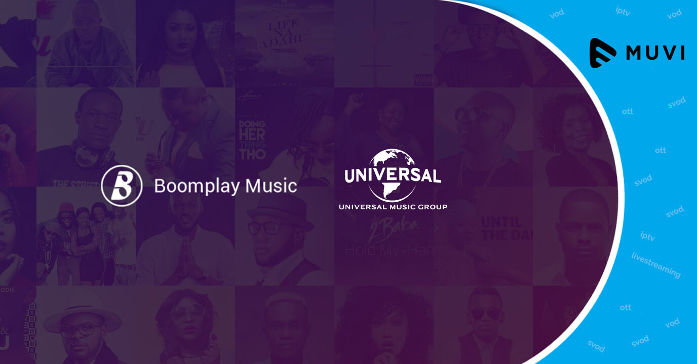 Universal Music expands into Africa with music streaming service Boomplay