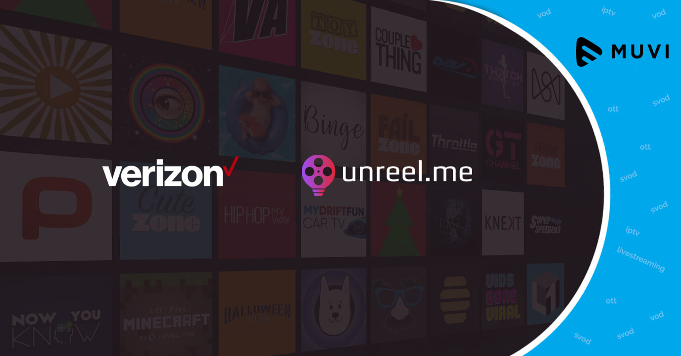 Verizon team up with Unreel for launching OTT app