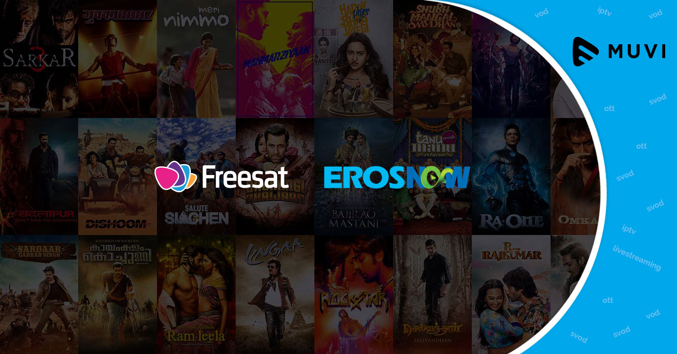 Freesat adds Eros Now Video-on-demand content