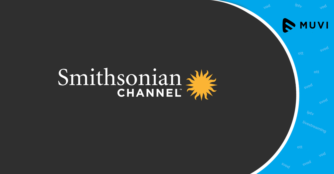 Smithsonian Networks introduces new SVOD service