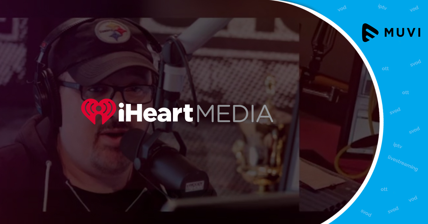 iHeartMedia's Family App iHeartRadio to stream Live Radio, Music & Podcast