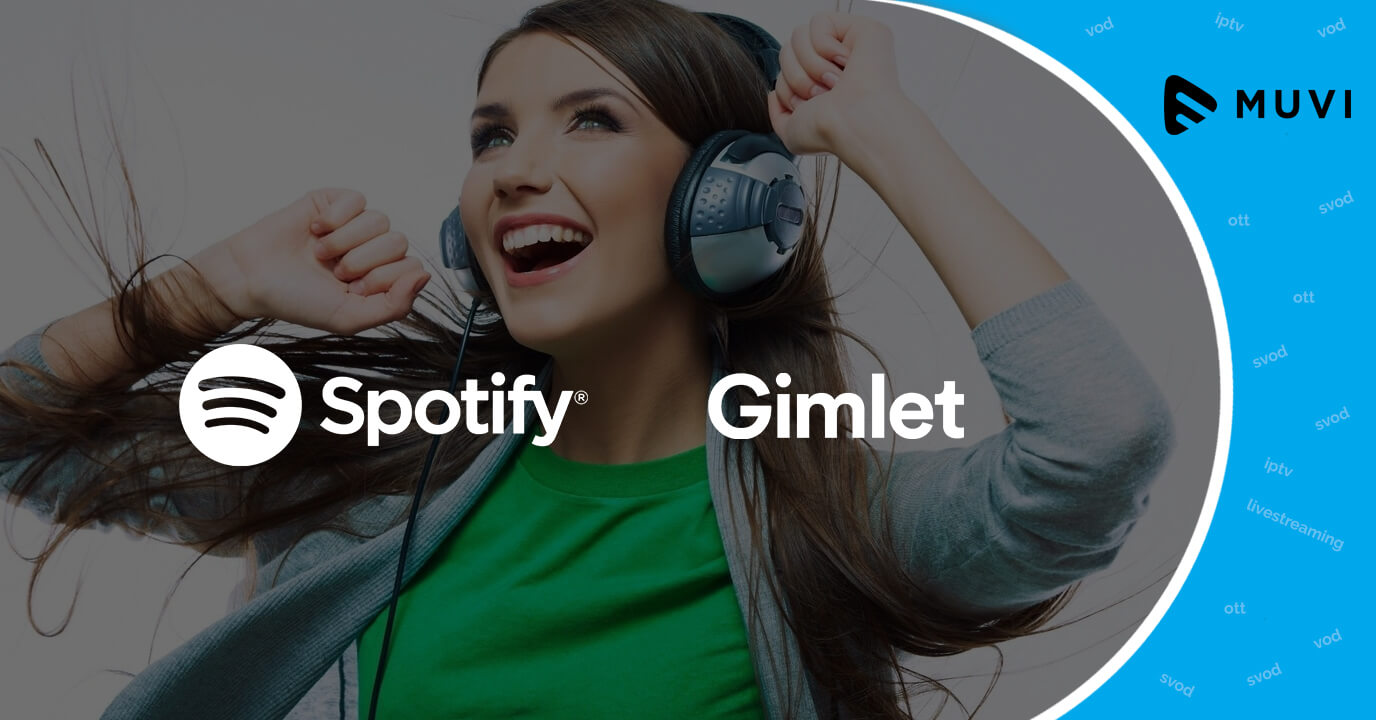 Spotify to reportedly Sign a Deal with Gimlet Media worth $200 Million