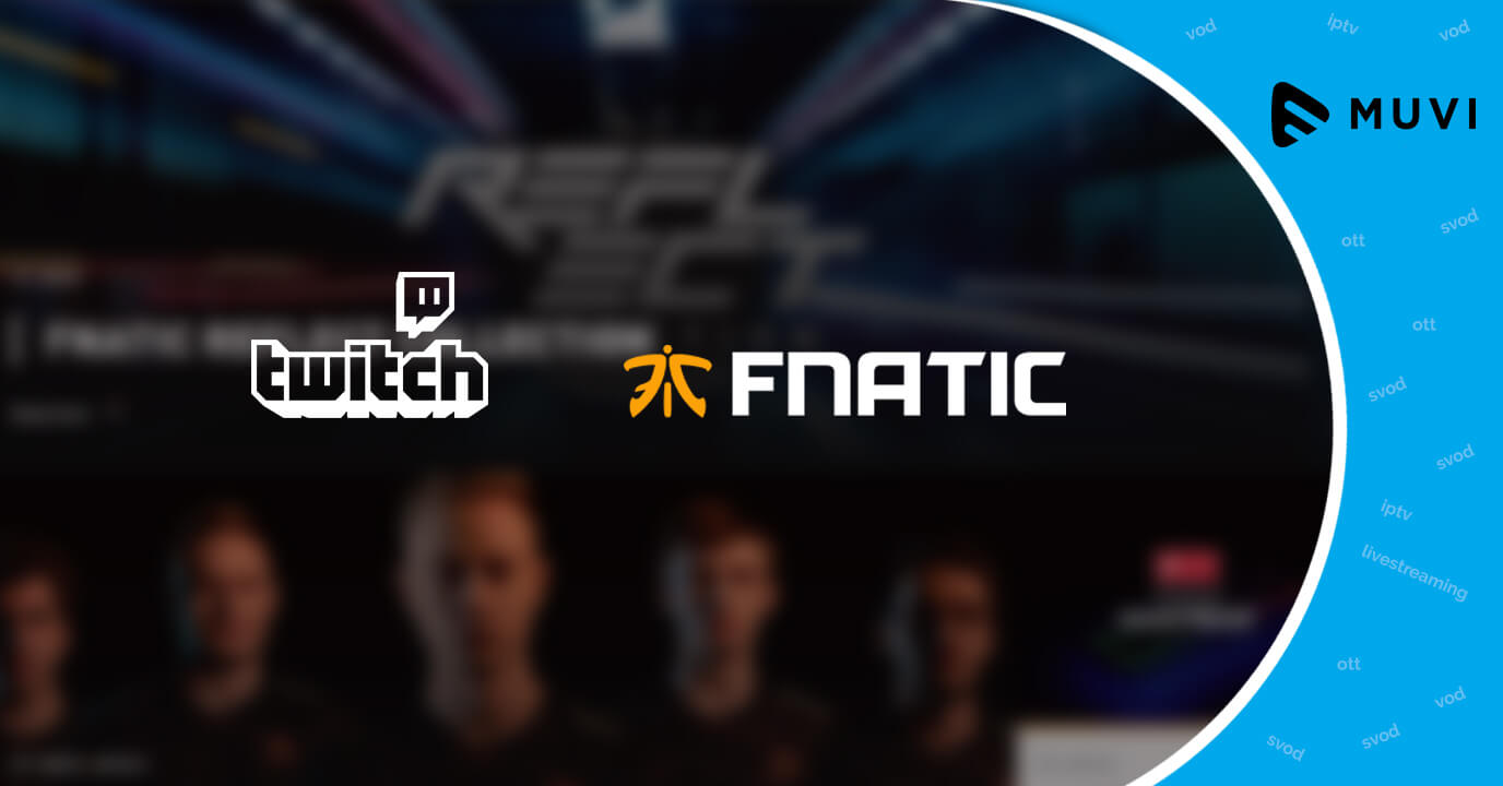 Twitch inks Streaming Deal with Fnatic