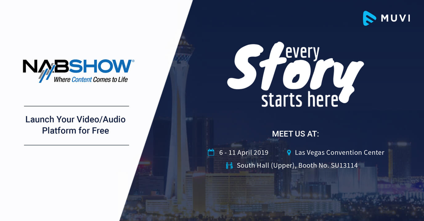 Muvi set to bring the world's Most Customizable OTT Platform  to NAB Show 2019