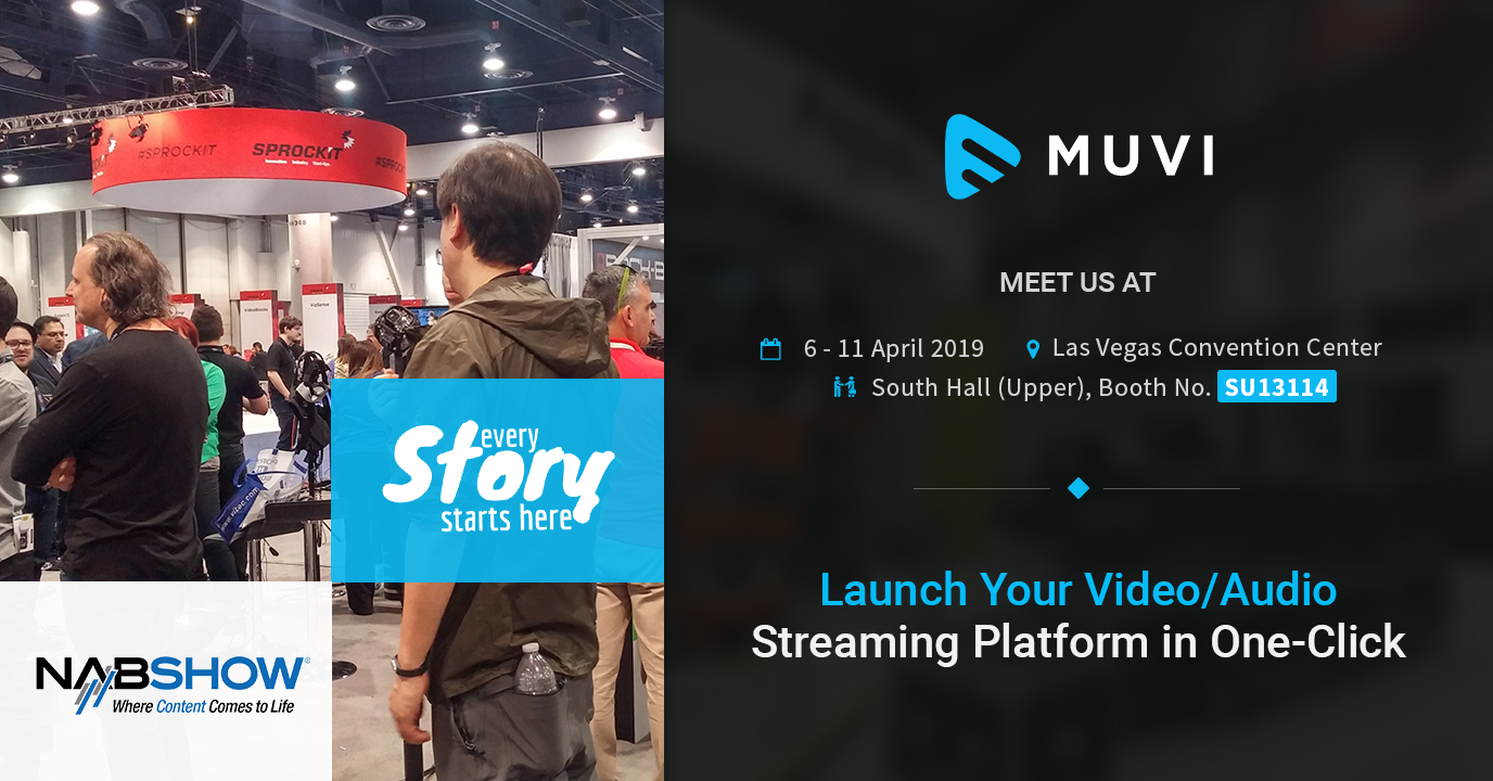 5 Reasons to Meet Muvi at NAB Vegas 2019