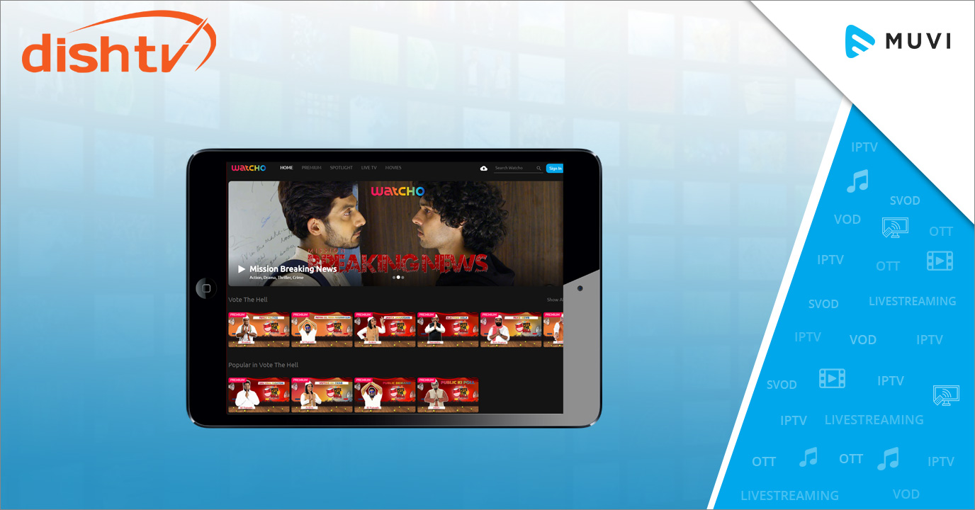 Dish TV Launches Online Video-on-Demand Platform - Watcho