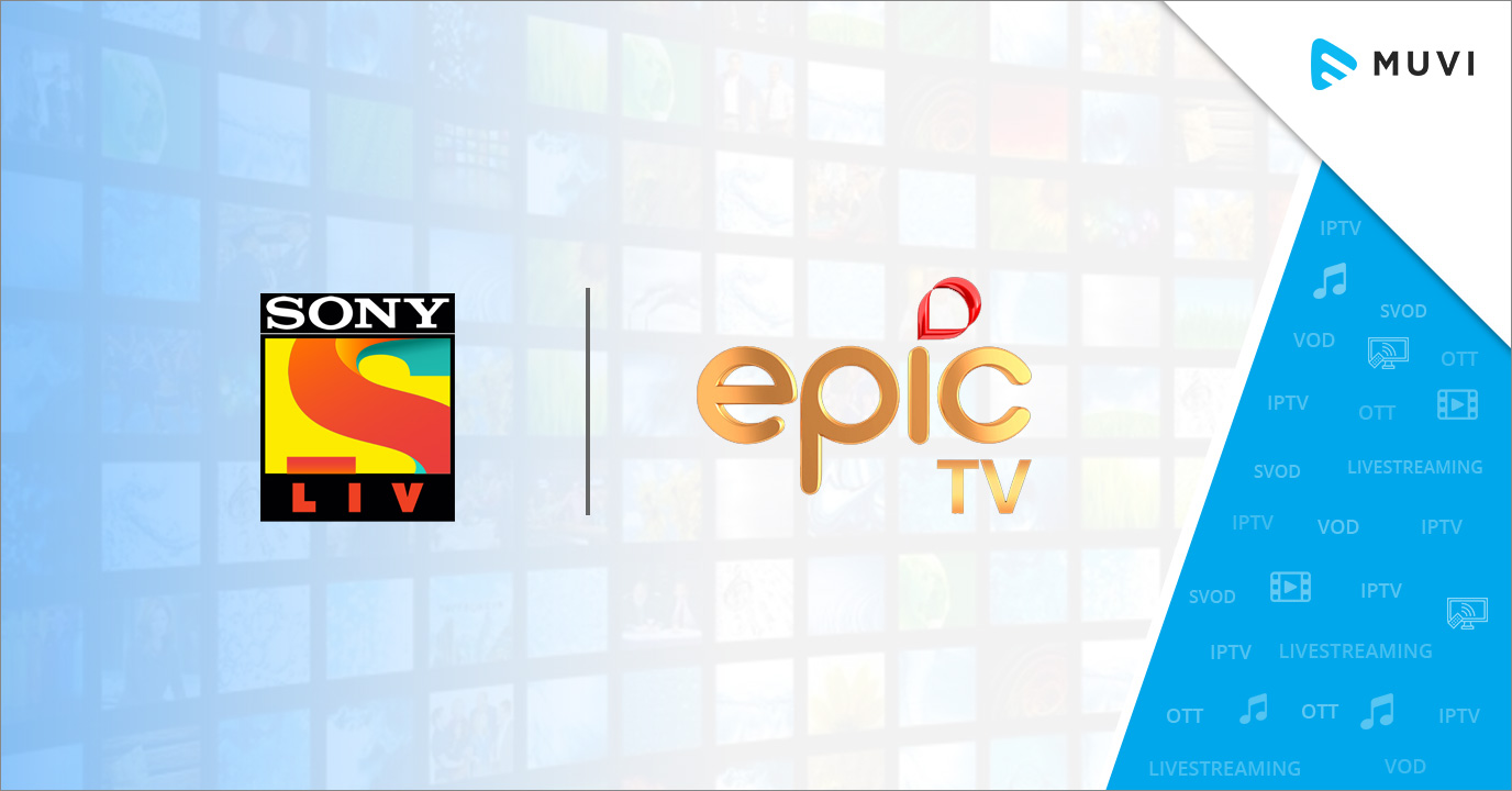 EPIC TV signs content distribution deal with SonyLIV